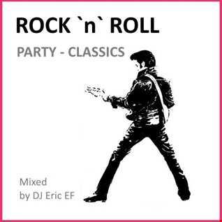 ROCK `n`ROLL -- PARTY CLASSICS -- MIX
