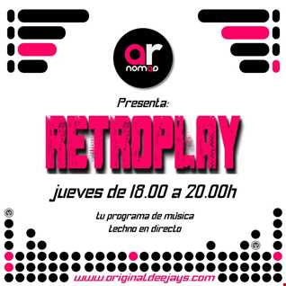 Alfredo Rodriguez Aka Ar.Nomad - RetroPlay Vol.9  OriginalDeejays 15-10-2015