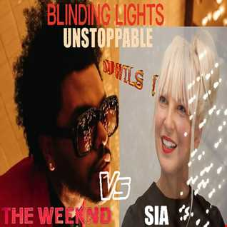 SIA VS THE WEEKND   Unstoppable blinding lights (DJ WILS ! remix)