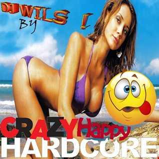 HAPPY CRAZY HARDCORE by DJ WILS ! (170 bpm)