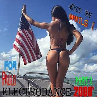 ELECTRODANCE 2000 FOR PAULO PART 2 by DJ WILS !