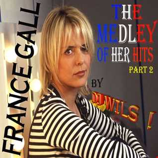 FRANCE GALL   Medley of her hits (part 2) by DJ WILS !