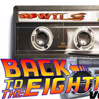 COME BACK TO THE EIGHTIES VOL 3 BY DJ WILS !