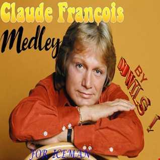 CLAUDE FRANCOIS   MEDLEY 2019 by DJ WILS !