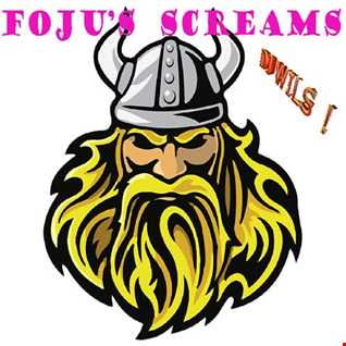 FOJU's screams by DJ WILS !