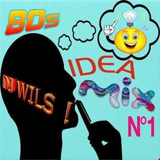 IDEE DE MIX N°1 by DJ WILS !