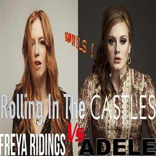 ADELE VS FREYA RIDINGS - Rolling in the Castles (DJ WILS remix)