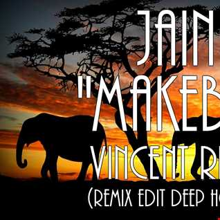 Jain - Makeba (Vincent Rich Remix Edit Deep House)