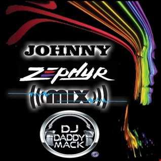 Johnny Zepher new age  Mix DJ Daddy Mack(c) 2017