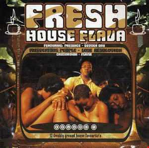 Fresh House Flava Vol.1 Mixed By Goya MusicMan