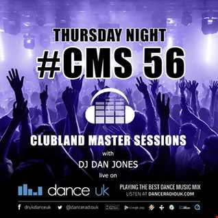 CMS56t - Clubland Master Sessions (Thur) - DJ Dan Jones - Dance Radio UK (08 DEC 2016)