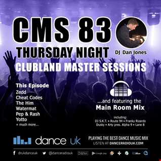 CMS83t - Clubland Master Sessions (Thur) - DJ Dan Jones - Dance Radio UK (06 JUL 2017)