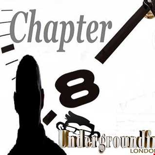 Chapter 8 by FunkiP Undergroundfm London