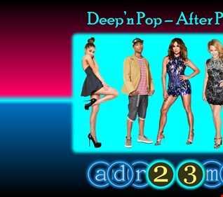 Deep'n Pop - After Party 3 (adr23mix)
