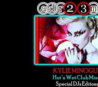 Kylie Minogue - Hot & Cool Remixes Vol. 2 (adr23mix)Special DJs Editions