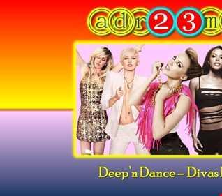 Deep'n Dance   Divas Pop 5 (adr23mix)