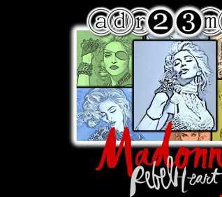 MADONNA - Unreleased & Rebel Heart TRIBUTE CLUB MIX DOS (adr23mix) Special DJs Editions