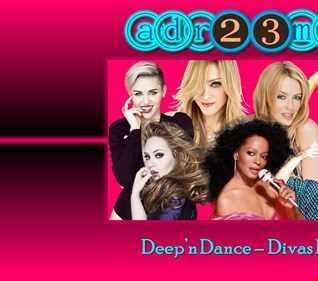 Deep'n Dance - Divas Pop 4 (adr23mix)