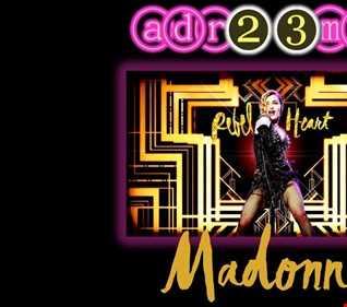 MADONNA   Rebel Heart TRIBUTE CLUB MIX 2 (adr23mix) Special DJs Editions