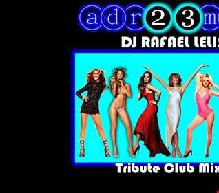 DJ RAFAEL LELIS (adr23mix) Tribute Club Mix 1