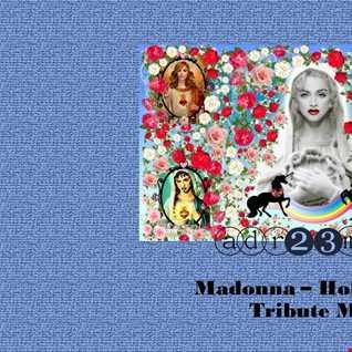Madonna - Holy Bitch - Tribute Mix (adr23)