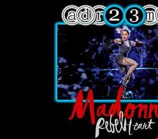 MADONNA - Rebel Heart Tribute Club Mix 1 (adr23mix) Special DJs Editions