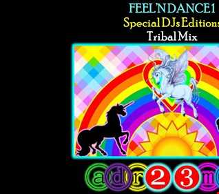 FEEL'N DANCE 1 (adr23mix) Tribal House Mix