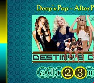Deep´n Pop - After Party 2 (adr23mix)