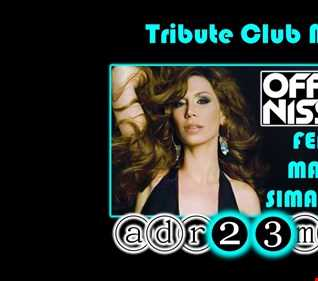 Offer Nissim Feat Maya Simantov (adr23mix) TRIBUTE CLUB MIX Special DJs Editions 2