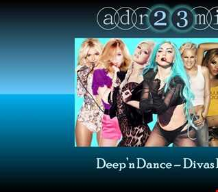 Deep'n Dance - Divas Pop 3 (adr23mix)