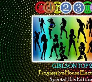 GIRLS ON TOP 2 - Progressive House Electro Mix (adr23mix) Special DJs Editions