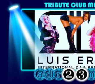 LUIS ERRE (adr23mix) Tribute Club Mix 4