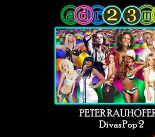 Peter Rauhofer - Divas Pop 2 - Tribute Club Mix (adr23mix)