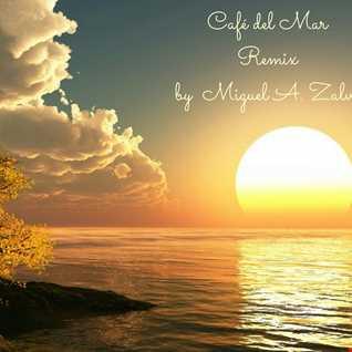 Café del Mar. (Remix) Miguel A. Zalve