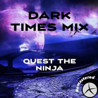Dark Times Mix (Remastered)