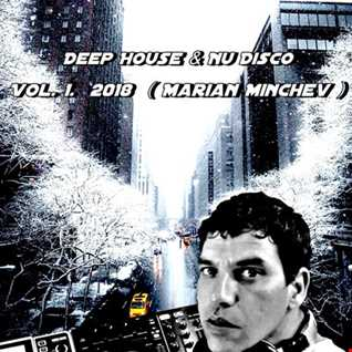 Deep House & Nu Disco Vol. 1.    2018.  ( Marian Minchev )