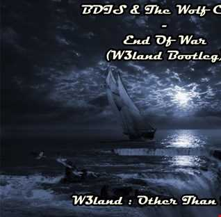 BDIS & The Wolf Crew - End Of War (W3land Bootleg)
