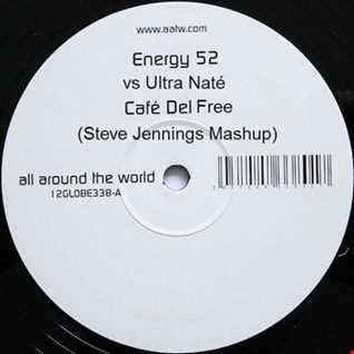Energy 52 vs Ultra Nate - Cafe Del Free (Steve Jennings Mashup)