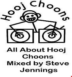 Steve Jennings Presents   It's All About The Hooj Choons