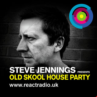Steve Jennings Presents Old Skool House Party 2 14th March '19
