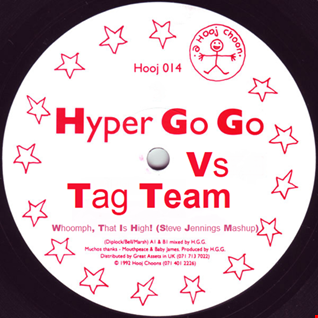 Hyper Go Go vs Team Team   Whoomph, That Is High! (Steve Jennings Mashup) FREE DOWNLOAD