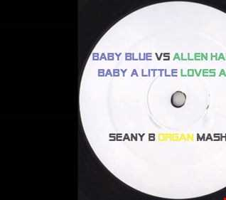 Mastered Copy Baby Blue Vs Allen Hamilton   Baby a Little Loves Alright (Seany B Organ MashUp) (1)