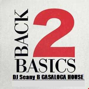 DJ Seany B ''Back2Basics'' CasaLoca's House  Vol 5 mix  aug 2015