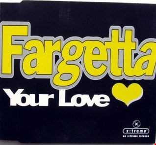 Fargetta  Your Love (Stomping Organ House Mix)