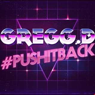 Gregg.D - Push It Back