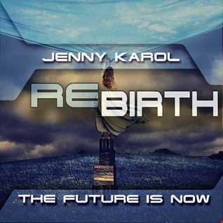 Jenny Karol   ReBirth.The Future is Now! 98