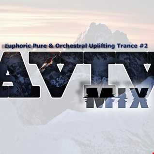 Euphoric Pure & Orchestral Uplifting Trance #2