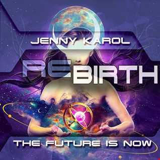 Jenny Karol   ReBirth.The Future is Now! 50
