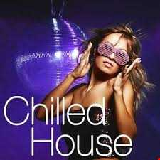 House Chilled Mix August 2015