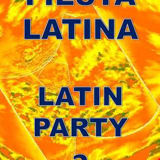 Fiesta Latina   Latin Party 2